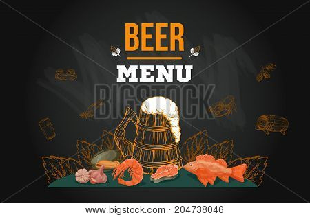 Beer menu template in sketch hand drawn style on chalkboard including bottles, glasses, growler, pint, hop, fish, shrimp, seafood, for poster or banner