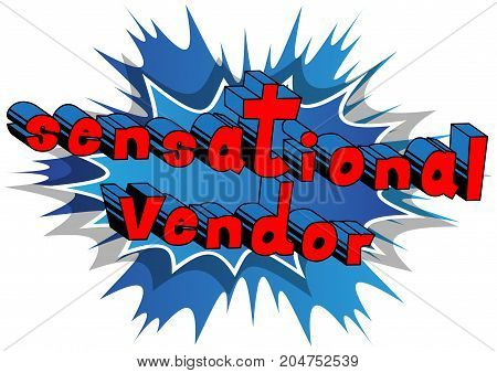 Sensational Vendor - Comic book style word on abstract background.