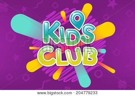 Kids club colorful banner. Caramel text on abstract background. Poster for children's game room. Bright decoration for childish party. Vector eps 10.