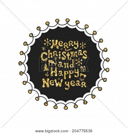 Merry Christmas, New Year. Calligraphy golden phrase. Handwritten glitter seasons lettering. Xmas phrase. Hand drawn element. Holidays. Greeting card text. Christmas calligraphy. Label badge sticker