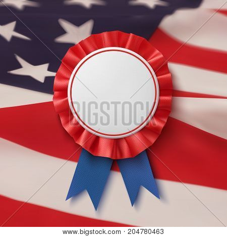 Blank badge. Realistic, patriotic, blue and red label with ribbon, American flag bacground. Poster, brochure or greeting card template. Vector illustration.