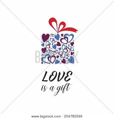 Inspirational love quote illustration. Colorful gift box visual and words Love is a gift  on white background