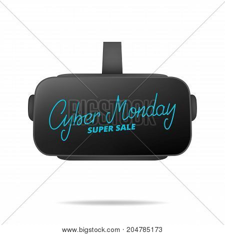 Cyber Monday. Hand lettering Cyber Monday on the virtual reality glasses. Super sale seasonal banner