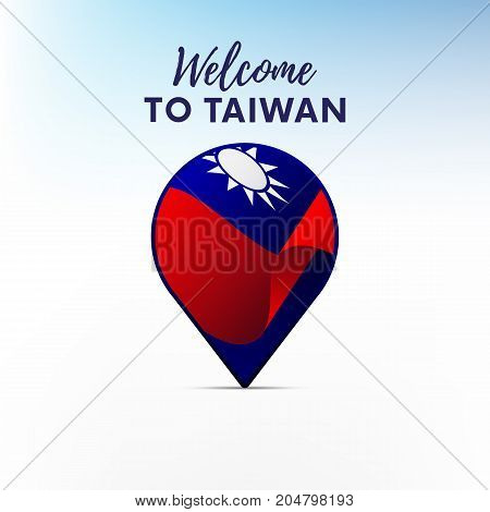 Flag of Taiwan in shape of map pointer or marker. Welcome to Taiwan. Vector illustration.