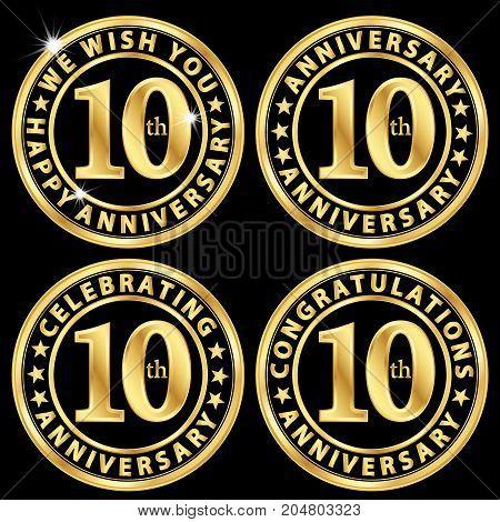 10th anniversary golden label set celebrating 10 years anniversary signs set vector illustration