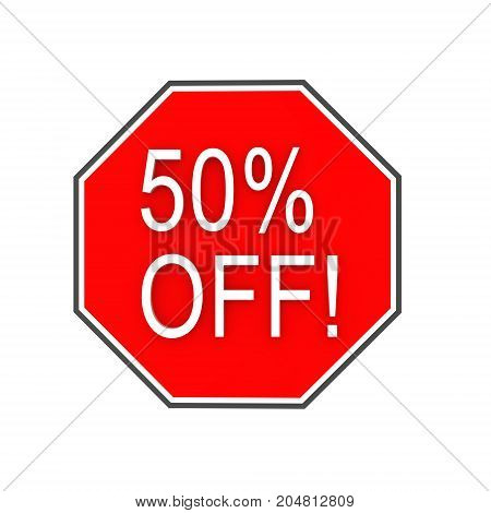 3D illustration of red sign saying 50% OFF. Isolated on white.