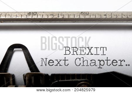 Brexit next chapter printed on a typewriter