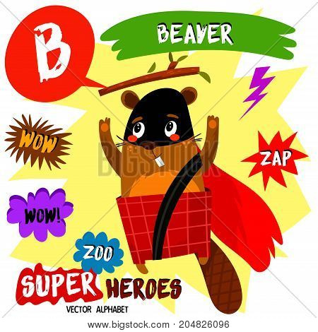 Super Big Set. Cute Vector Zoo Alphabet With Animals In Cartoon Style.letter B-beaver In Superheroes
