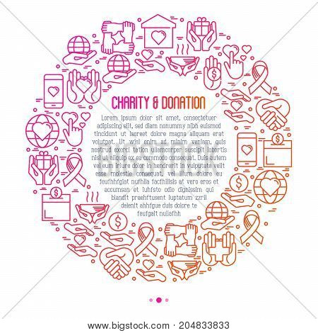Charity and donation concept in circle with thin line icons related to nonprofit organizations, fundraising, crowdfunding and charity project. Vector illustration for banner, print media.