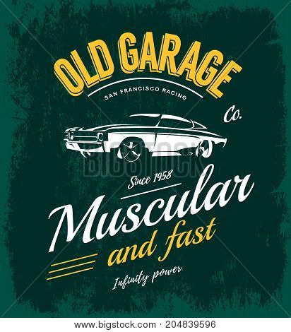 Vintage muscle car vector logo concept isolated on green. Premium quality old sport vehicle logotype t-shirt emblem illustration. San Francisco racing street wear superior retro tee print design.