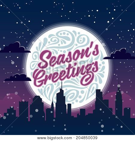 Holiday greeting card with typography on background of night christmas city. Seasons Greetings