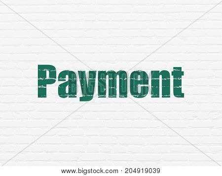 Money concept: Painted green text Payment on White Brick wall background