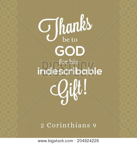 thanks be to god for his indescribable gift from 2 corinthians, bible quote for poster or print on t shirt with elegant background