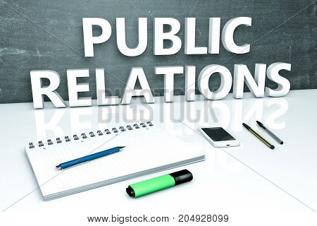 Public Relations - text concept with chalkboard, notebook, pens and mobile phone. 3D render illustration.