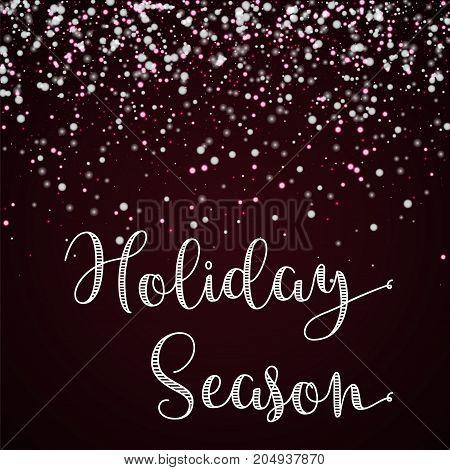 Holiday Season Greeting Card. Amazing Falling Snow Background. Amazing Falling Snow On Wine Red Back