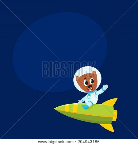 Cute little teddy bear astronaut, spaceman character riding a rocket, cartoon vector illustration with space for text. Baby teddy bear astronaut, spaceman in spacesuit riding rocket in space