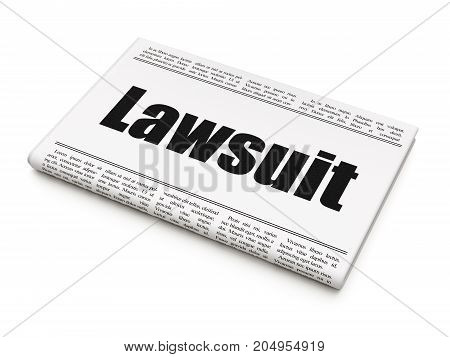 Law concept: newspaper headline Lawsuit on White background, 3D rendering