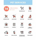 Pet services - modern vector single line icons set. Grooming salon, hotel, day camp, training, walking, hospital, food, show pharmacy taxi care microchipping poster