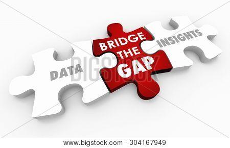 Data Insights Intelligence Bridge Gap Puzzle Pieces Words 3d Illustration