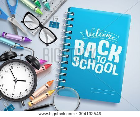 Back To School Vector Design With Welcome Back To School Greeting Text Written In Notebook With Scho
