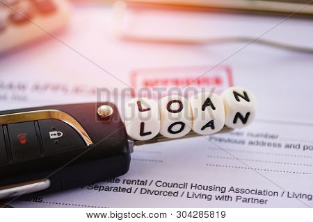 Loan Approval / Financial Loan Application Form For Lender And Borrower For Car With Key And Calcula