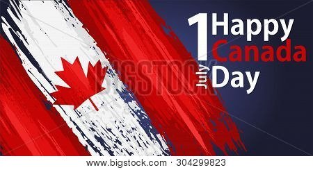 Happy Canada Day, July 1 Holiday Celebrate Card With Paint Brush Strokes. Patriotic Canadian Web Ban