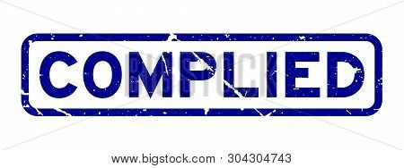 poster of Grunge blue complied word square rubber seal stamp on white background
