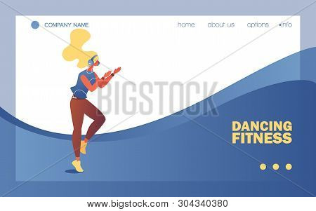 Dancing Fitness School Banner Or Landing Page Template. Vector Concept Illustration With Young Woman