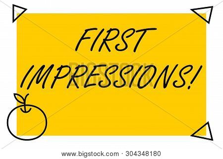Handwriting text First Impressions. Concept meaning first consideration or judgment towards a demonstrating Isolated Yellow Text Box Banner with 4 SelfAdhesive One in Form of phone. poster