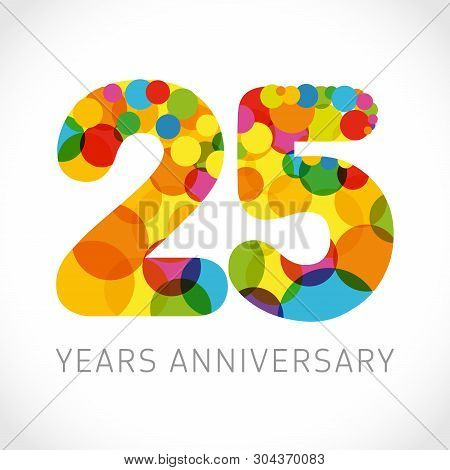 25 Th Anniversary Numbers. 25 Years Old Multicolored Logotype. Congrats Age Greetings, Congratulatio