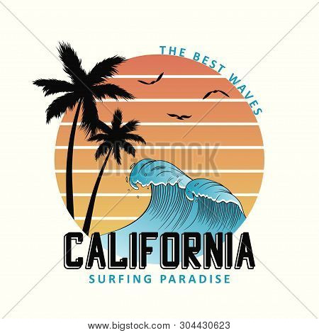 California Slogan For T-shirt Typography With Waves And Palm Trees. Surf Tee Shirt Design, Surfing A