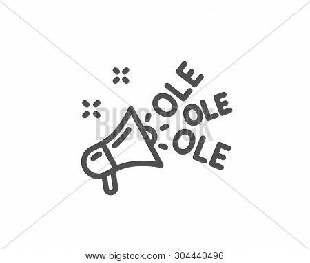 Ole Chant Line Icon. Championship With Megaphone Sign. Sports Event Symbol. Quality Design Element.