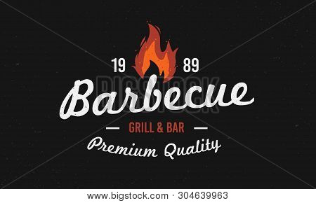 Barbecue Logo. Retro Grill Restaurant Logo With Fire Flame. Vintage Design. Vector Bbq Logo Template