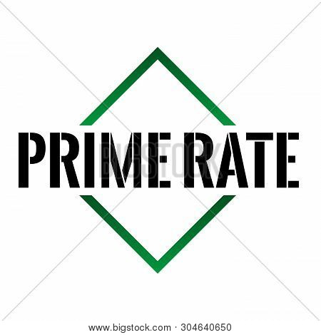 Prime Rate Triangel Cone Icon Vector Sign With Text On White Background