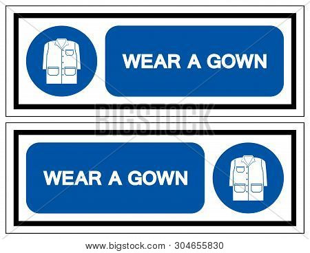 Wear A Gown Symbol Sign, Vector Illustration, Isolate On White Background Label .eps10