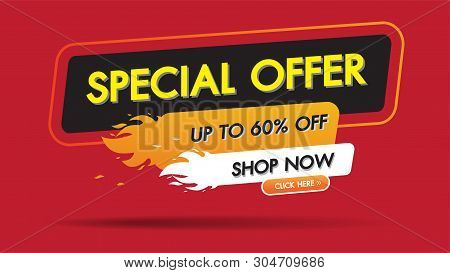 Special Offer Sale Fire Burn Template Discount Banner Promotion Concept Design, Big Sale Special 60%