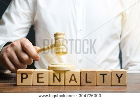 The Judge Is Obliged To Pay A Fine Or Penalty. The Trial, Justice. Appeal Against A Fine. Driving Of