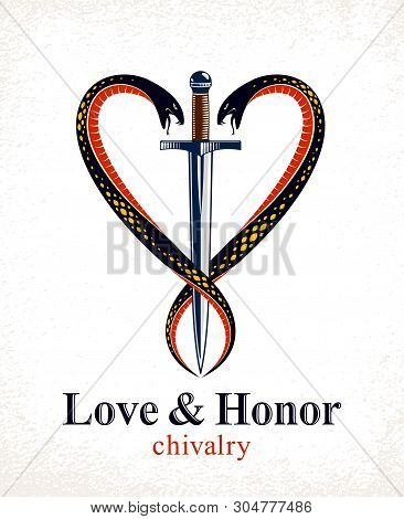 Dagger And Two Snakes In A Shape Of Heart Vector Vintage Style Emblem Or Logo, Chivalry Love And Hon