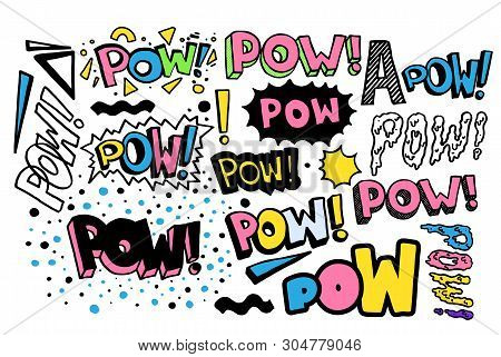 Pow Retro Collection. Vector Hand Drawn Lettering Quote In Popular Pop Art Style. Funny Cartoon Expl