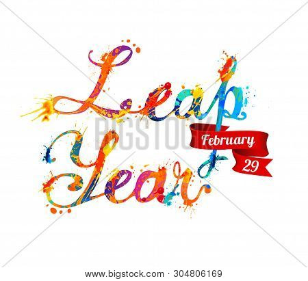 Leap Year. February 29. Vector Inscription Of Calligraphic Splash Paint Letters