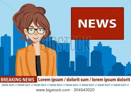 Anchorwoman On Tv Broadcast News. Breaking News Vector Illustration. Media On Television Concept. Ne