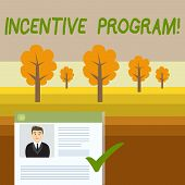 Conceptual hand writing showing Incentive Program. Business photo showcasing specific scheme used to promote certain action or behavior Curriculum Vitae Resume of Candidate Marked by Color Mark. poster