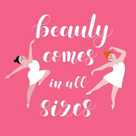 Beauty Comes In All Sizes. Body Positive Poster.