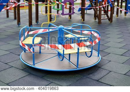Childrens Playground Is Closed. Ban On Children S Playgrounds. Prevention Of Coronavirus Covid-19. T