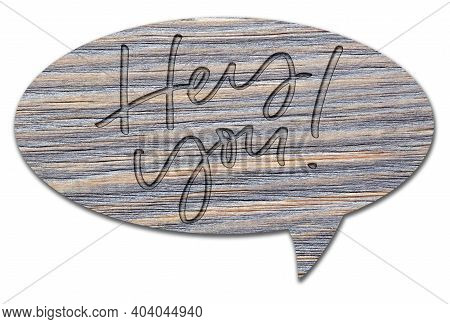 Hey You. Handwritten Inscription On A Wooden Sign. Isolated On White