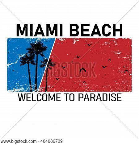 Vector Illustration, Design T-shirt Cool Graphics, Miami Beach