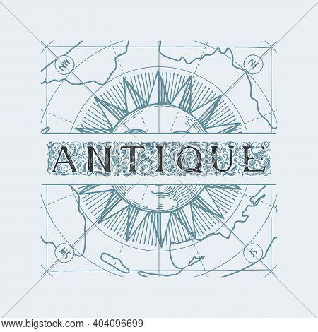 Vector Banner Or Logo For An Antique Shop With An Ornate Inscription Antique, Hand-drawn Sun And A M