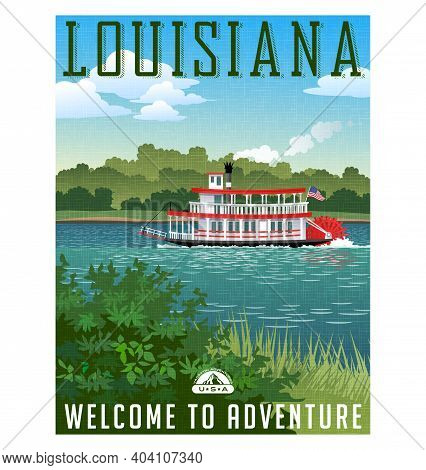 Louisiana Travel Poster Or Sticker. Vector Illustration Of Vintage Paddle Wheel Riverboat And Scenic