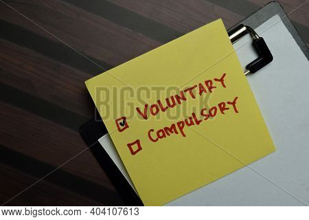 Voluntary And Compulsory Write On Sticky Notes And Supported By Additional Services Write On A Stick