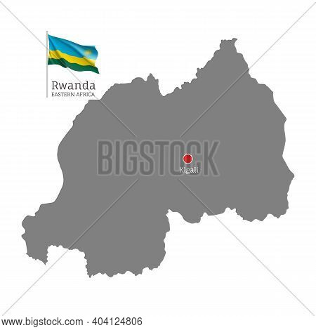 Silhouette Of Rwanda Country Map. Gray Detailed Editable Map With Waving National Flag And Kigali Ci